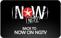 NOW ON NGTV